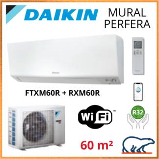 Daikin Climatisation Mural Réversible – PERFERA BLUEVOLUTION – R32 – FTXM60R + RXM60R + WIFI 6KW
