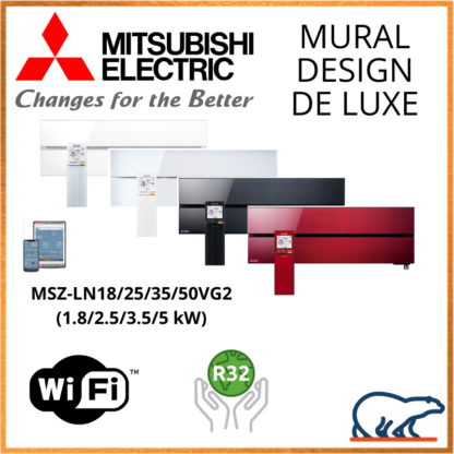 Mitsubishi Unités Intérieures Murales – DESIGN DE LUXE – R410A / R32 – MSZ-LN18VG2 / MSZ-LN25VG2 / MSZ-LN35VG2 / MSZ-LN50VG