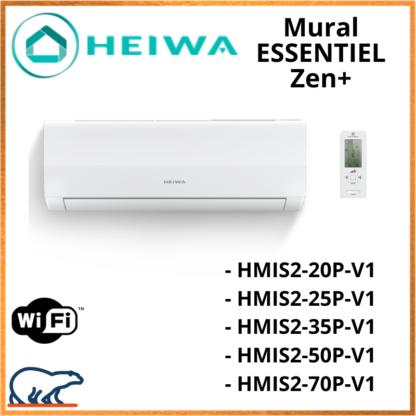 Unité Intérieure ESSENTIAL HEIWA ZEN + -R32- HMIS2-20P-V1/HMIS2-25P/HMIS2-35P/HMIS2-50P/HMIS2-70P