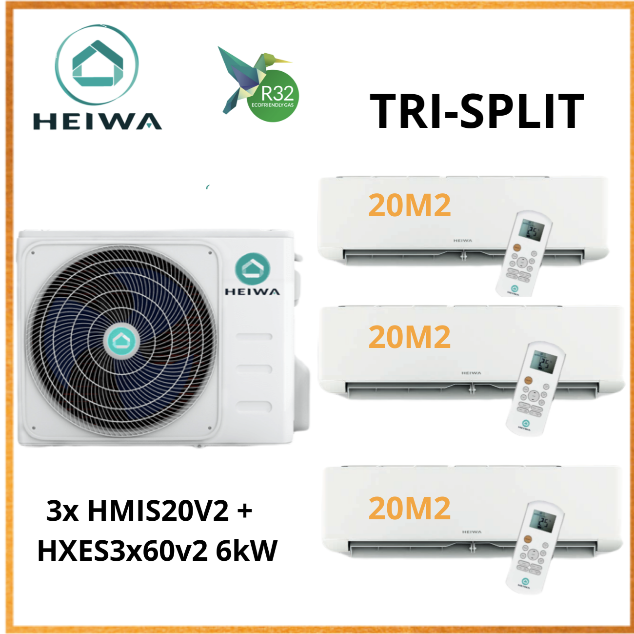 TRI-SPLIT HEIWA 3x HMIS-20-V2 + HXES3X60V2 6kW