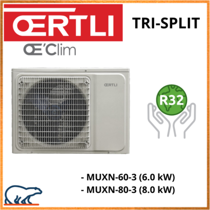 OERTLI Tri-Split Groupe extérieur MUXN-60-3/MUXN-80-3