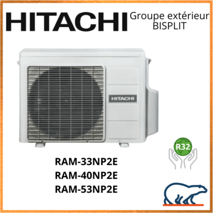 HITACHI Groupes extérieurs BISPLIT RAM-33NP2E / RAM-40NP2E / RAM-53NP2E