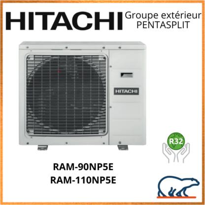 HITACHI Groupes extérieurs PENTASPLIT RAM-90NP5E / RAM-110NP5E